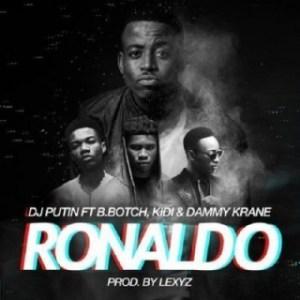 DJ Putin - Ronaldo ft Dammy Krane x Kidi